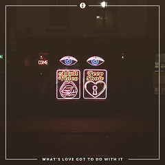 What's Love Got To Do With It (Single) - XY&O