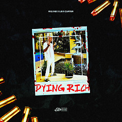 Dying Rich (Single)