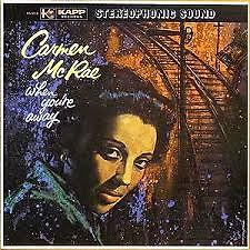 When You're Away - Carmen Mcrae