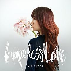 Hopeless Love - Park Ji Min