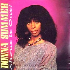 Shout It Out - Donna Summer