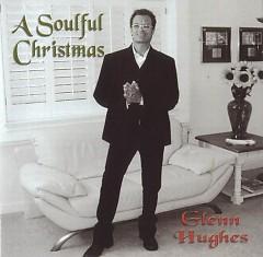 A Soulful Christmas - Glenn Hughes