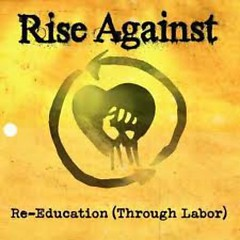 Re-Education (Through Labor) [CDS]