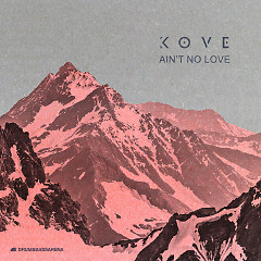 Ain't No Love (Single)