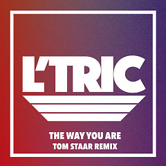 The Way You Are (Tom Staar Remix) (Single)