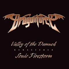 Valley Of The Damned (Remix & Remaster) - DragonForce