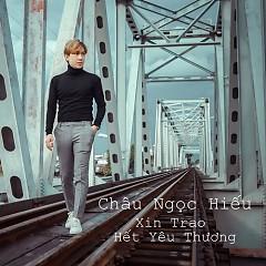 Xin Trao Hết Yêu Thương (Single)