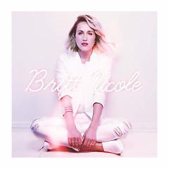 Britt Nicole (Deluxe Edition) - Britt Nicole