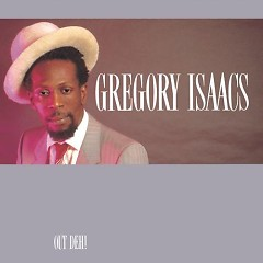 Out Deh - Gregory Isaacs