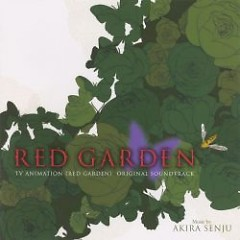 Red Garden Original Soundtrack - Akira Senju