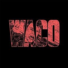 Waco - Violent Soho