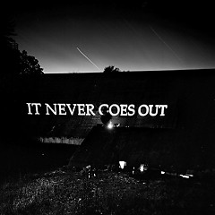 It Never Goes Out - The Hotelier