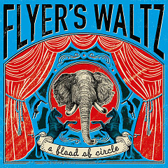FLYER'S WALTZ - a flood of circle