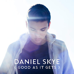 Good As It Gets (Single) - Daniel Skye