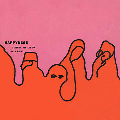 Tunnel Vision On Your Part (EP) - Happyness