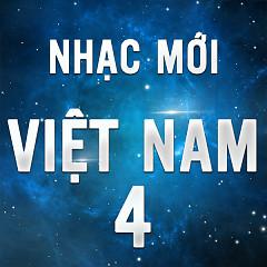 Nhạc Việt Mới Tháng 4/2016 - Various Artists