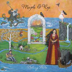 Nothing Poetic (EP) - Maple & Rye