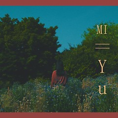 Our Time (Single) - Mi-Yu