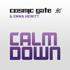 Calm Down (Remixes) - EP - Cosmic Gate,Emma Hewitt