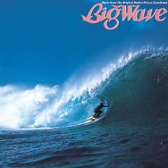 Big Wave (30th Anniversary Edition) (CD2)
