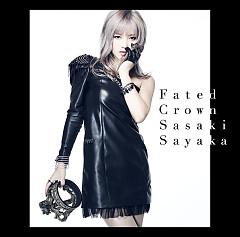 Fated Crown - Sasaki Sayaka