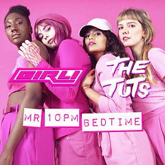 Mr 10pm Bedtime (Single) - Girli, The Tuts