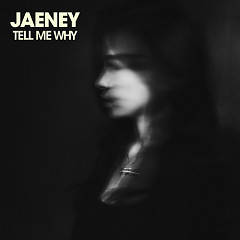 Tell Me Why (Single)