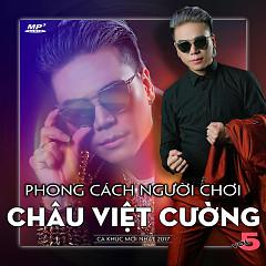 Phong Cách Người Chơi - Châu Việt Cường