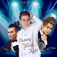 Live Show Hoàng Tử Dance Remix - Dương Minh Kiệt, Đinh Kiến Phong, Lâm Hùng