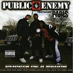 Rebirth Of A Nation - Public Enemy
