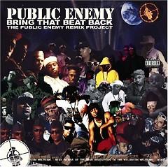 Bring That Beat Back- The Public Enemy Remix Project - Public Enemy