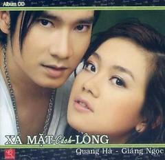 Xa Mặt Cách Lòng - Giáng Ngọc,Quang Hà