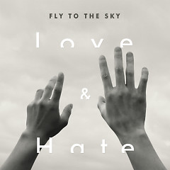 Love & Hate - Fly To The Sky