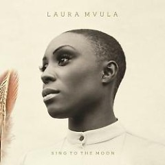 Sing To The Moon (Deluxe Edition) CD2 - Laura Mvula