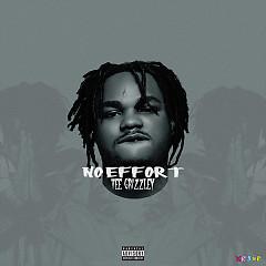No Effort (Single) - Tee Grizzley