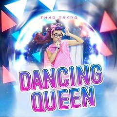 Dancing Queen (Tuyệt Đỉnh Tranh Tài 2015)   - Thảo Trang