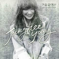At The End Of The Winter - Jang Hee Young,Lee Hyun