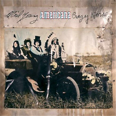 Americana - Neil Young,Crazy Horse
