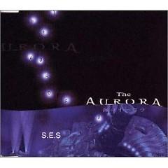 The Aurora - S.E.S