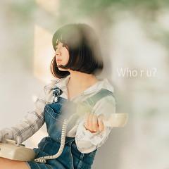 Missed - Who R U
