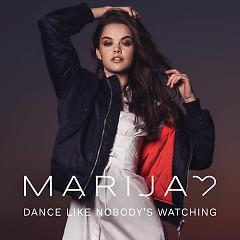 Dance Like Nobody's Watching (Single)