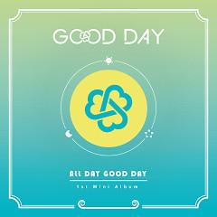 All Day Good Day (Mini Album) - Good Day