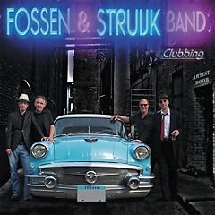 Clubbing - Fossen And Struijk Band