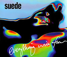 Everything Will Flow (Single) CD2 - Suede
