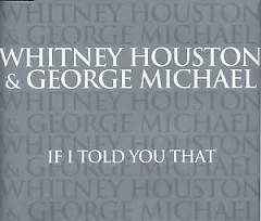 If I Told You That - Whitney Houston,George Michael