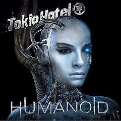 Humanoid (English Version) - Tokio Hotel