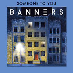 Someone To You (Single)