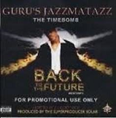 Guru's Jazzmatazz - The Timebomb - Back To The Future (CD2) - Guru