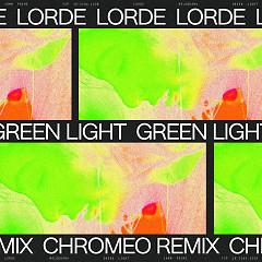 Green Light (Chromeo Remix) (Single)