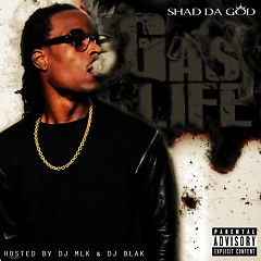 Gas Life - Shad Da God